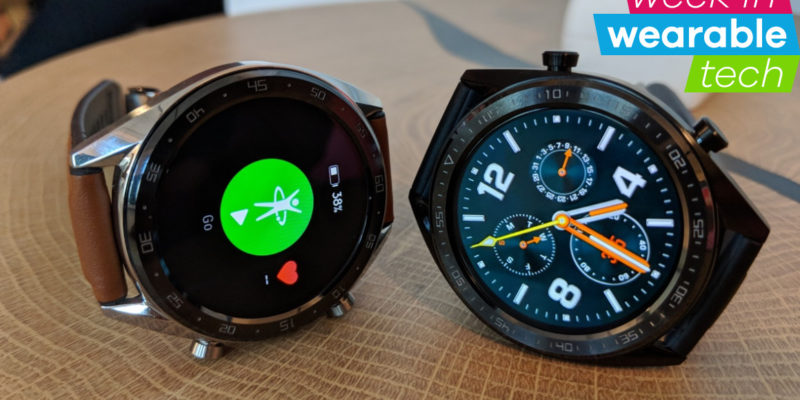 Huawei Watch GT, Apple gets clinical and Spotify on Wea...